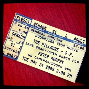 Ticket stub, Peter Murphy at The Fillmore in San Francisco, 2005